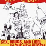 <em>The Exile: Sex, Drugs, and Libel in the New Russia</em> by Mark Ames and Matt Taibbi