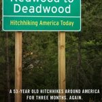 <em>Redwood to Deadwood: Hitchhiking America Today</em> by Colin Flaherty