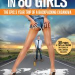 <em>Around the World in 80 Girls: The Epic 3 Year Trip of a Backpacking Casanova</em> by Neil Skywalker