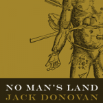 <em>No Man's Land</em> by Jack Donovan