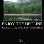 <em>Enjoy the Decline</em> by Aaron Clarey