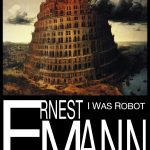 <em>I Was Robot</em> by Ernest Mann