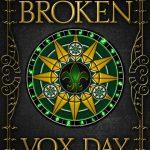 <em>A Magic Broken</em> by Vox Day