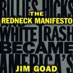 <em>The Redneck Manifesto</em> by Jim Goad