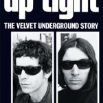 <em>Up-Tight: The Velvet Underground Story</em> by Victor Bockris and Gerard Malanga