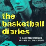 <em>The Basketball Diaries</em> by Jim Carroll