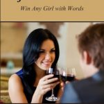 <em>The Perfect Conversation: Win Any Girl with Words</em> by Nicholas Jack