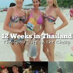 <em>12 Weeks in Thailand: Living the Good Life on the Cheap</em> by Johnny F.D.