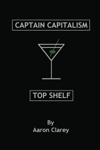 captain-capitalism-top-shelf