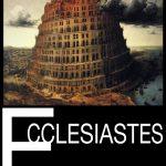 <em>Ecclesiastes</em> by Anonymous