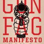 <em>Gun Fag Manifesto</em> by Hollister Kopp