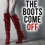 <em>The Boots Come Off</em> by Adam Lawson
