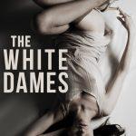 <em>The White Dames</em> by Adam Lawson