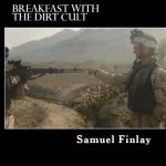 <em>Breakfast with the Dirt Cult</em> by Samuel Finlay