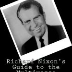 <em>Richard Nixon's Guide to the Multiverse</em> by Marty Andrade
