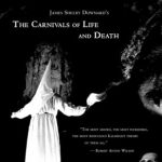 <em>The Carnivals of Life and Death: My Profane Youth</em> by James Shelby Downard