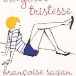 <em>Bonjour Tristesse</em> by Françoise Sagan