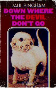 down-where-the-devil-dont-go