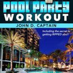 <em>The Official Vegas Pool Party Workout</em> by the Captain Power