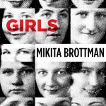 <em>Thirteen Girls</em> by Mikita Brottman