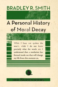 a-personal-history-of-moral-decay