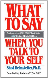 what-to-say-when-you-talk-to-your-self-books