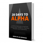 <em>28 Days to Alpha</em> by David de Las Morenas