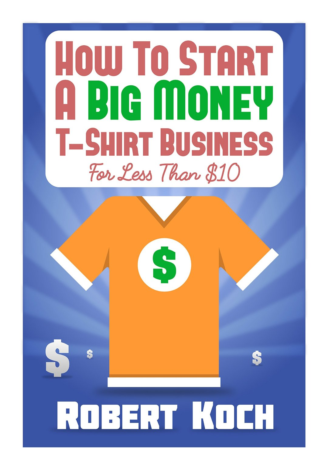 how to start a t-shirt business essay You won't need a bank loan to start an xpress it based custom t shirt business so there's no need for all the things that a bank would want to see but you will want to write this down all you need to know is:.