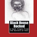 <em>Black House Rocked</em> by Paul Bingham and Emril Krestle
