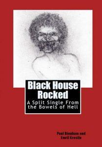 Black-House-Rocked