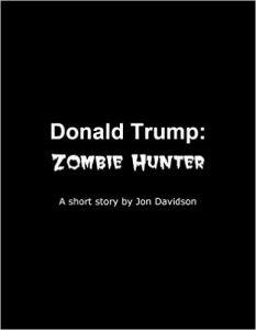 donald-trump-zombie-hunter