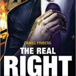 <em>The Real Right Returns: A Handbook for the True Opposition</em> by Daniel Friberg