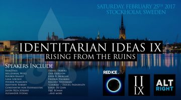 Watch My Speech at the Identitarian Ideas IX Conference on <i>Red Ice</i> Tomorrow at 9AM EST